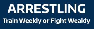 Arrestling: Train Weekly or Fight Weakly
